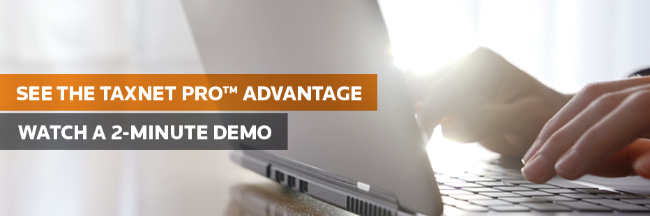 Experience the Taxnet Pro difference; watch the 2 min demo.